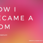 How I Became a Mom (VIDEO)