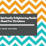 7 Spiritually Enlightening Books For Christians