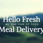 Meal Delivery: A Full Year of Hello Fresh